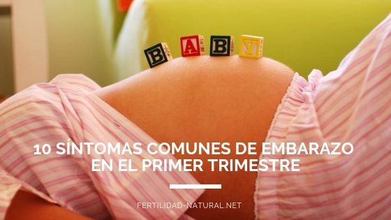 sintomas embarazo primer trimestre