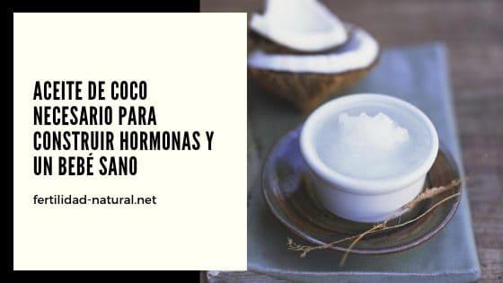 aceite de coco hormonas bebe