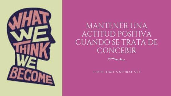 pensamiento positivo fertilidad